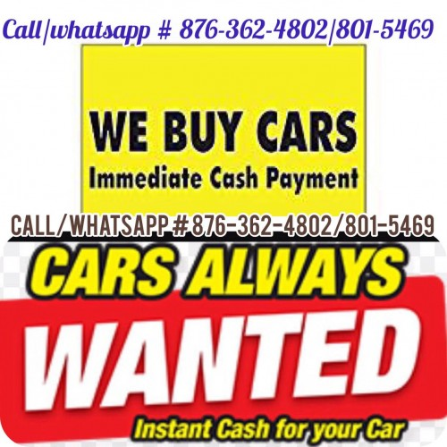 WE WILL BUY YOUR CARS CASH TODAY..!!!
