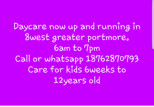 Daycare now open in 8west greater portmore