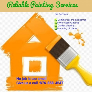 Reliable Painting Services - No Job Is Too Small