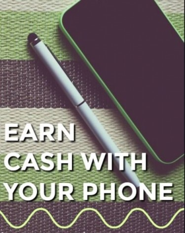 Make Money From Your Phone