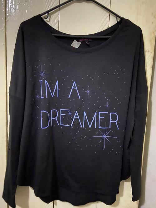 Black I'm A Dreamer T-shirt, Size Medium