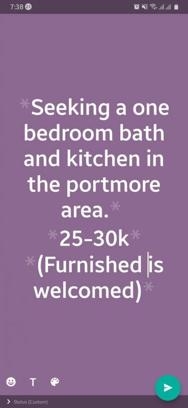 SEEKING  1 Bedroom Bath And Kitchen In Portmore