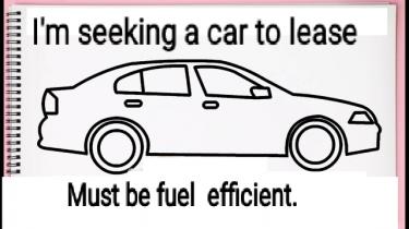 I Am Seeking A Car To Rent/Lease