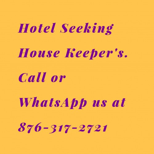 Hotel Seeking House Keeper's.