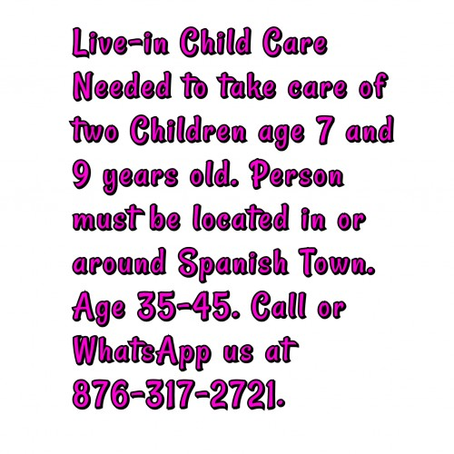 Child Care Live-in Helper Needed.
