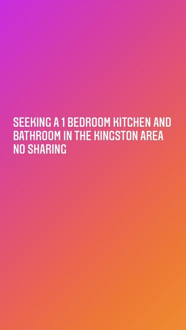 I'm Seeking A 1 Bedroom Kitchen And Bathroom