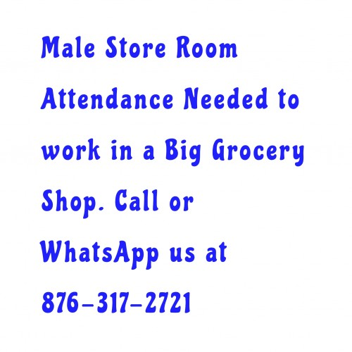Store Room Attendance Needed