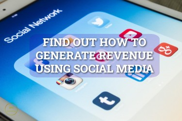 GENERATE US$$$  REVENUE USING SOCIAL MEDIA