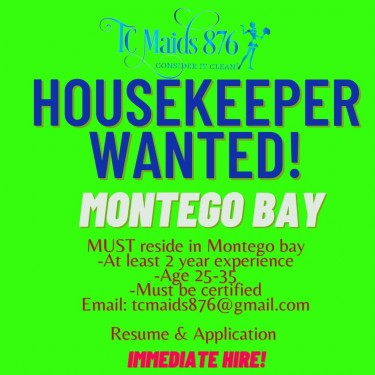 HOUSEKEEPERS WANTED!