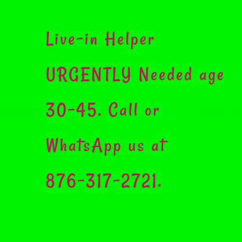 Live-in Helper Urgently Needed