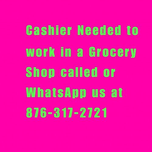 Cashier Urgently Needed