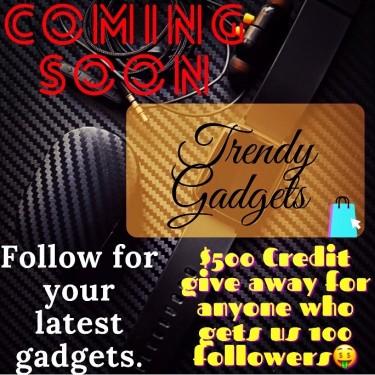 Trendy Gadgets