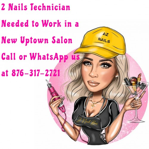Nails Technician Needed In Kingston.