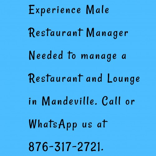 Male Restaurant Manager Needed