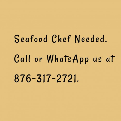 Sea Food Chef Needed