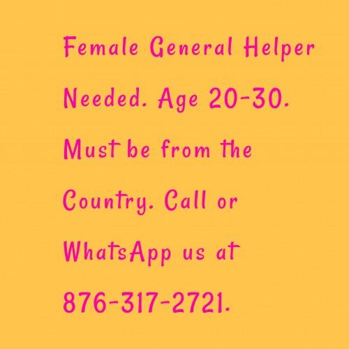 Female General Helper Needed